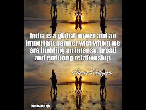 Pierre Pettigrew: India is a global power and an important partner w......