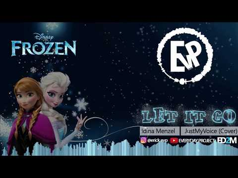 Let It Go - JustMyVoice (Cover) | [EvP Music]