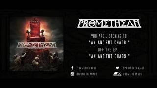 Watch Promethean An Ancient Chaos video