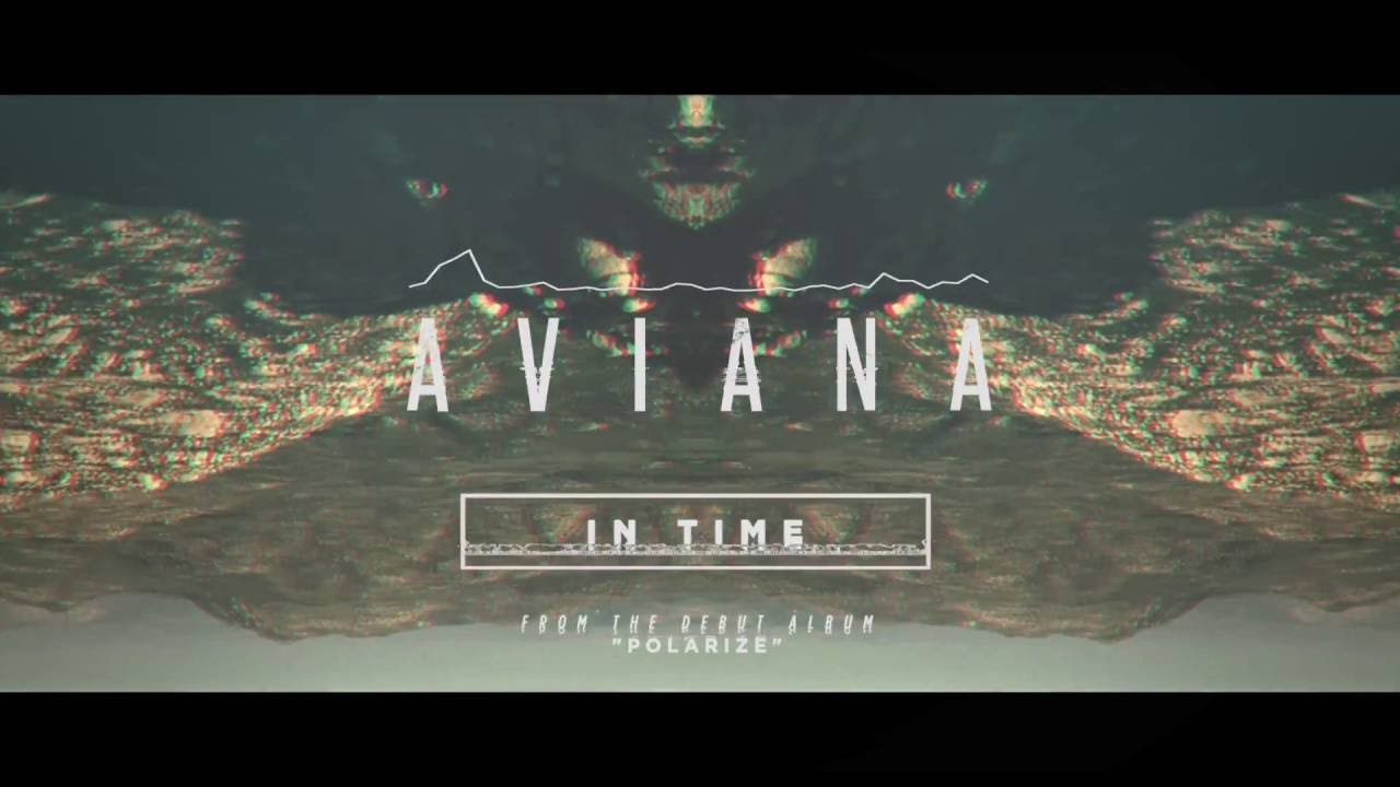 Aviana - In Time (OFFICIAL STREAM)
