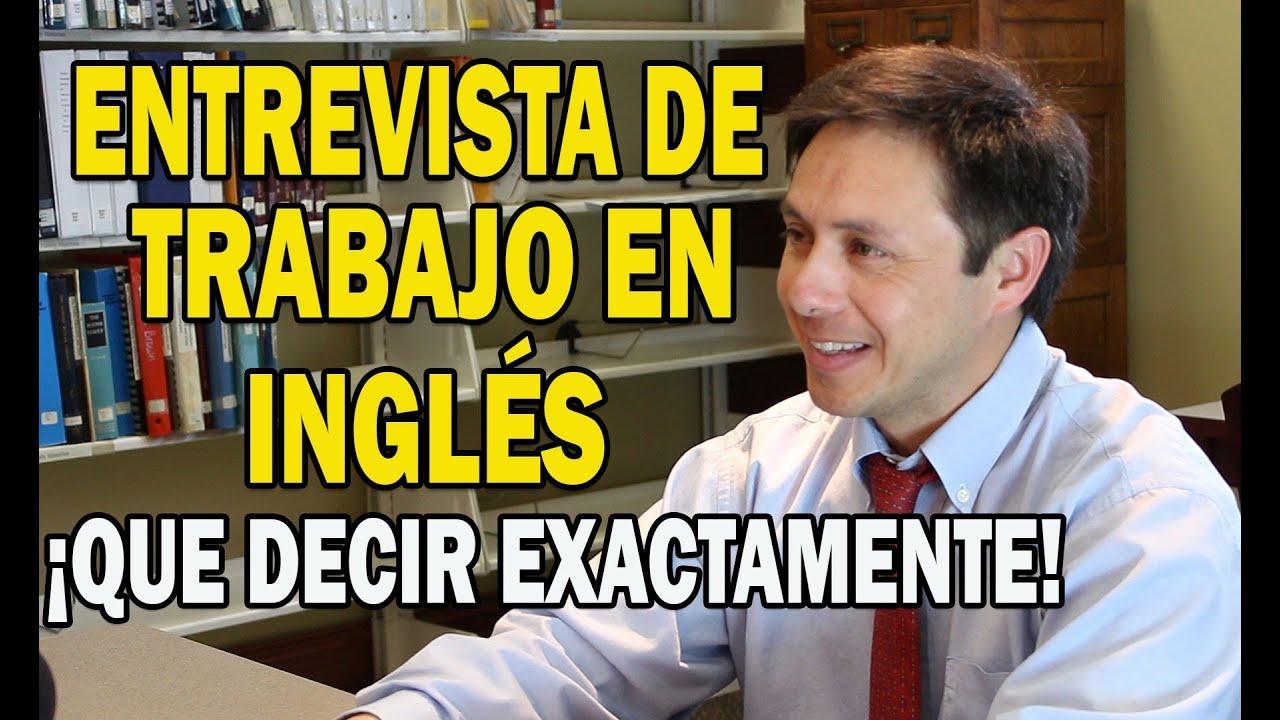 ¡Entrevista de trabajo en Inglés! Que decir