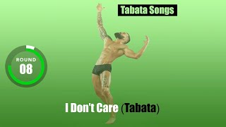 I Don't Care (Tabata) by Tabata Songs | Tabata Timer