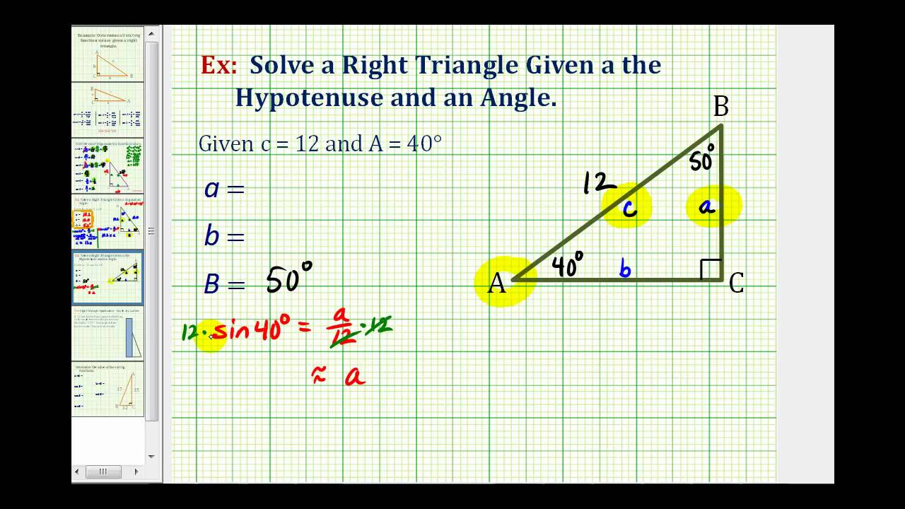 Solve A Right Triangle Given An Angle And The Hypotenuse