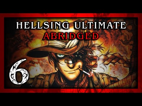 Hellsing Ultimate Abridged Episodes 06 - TeamFourStar (TFS)