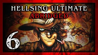 Hellsing Ultimate Abridged Episode 06 - Team Four Star (TFS)