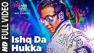 ISHQ DA HUKKA Full  Video Song | Luv Shv Pyar Vyar | GAK and Dolly Chawla