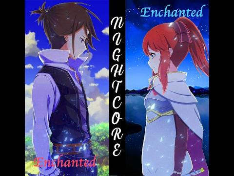 Nightcore - Enchanted「Switching Vocals」