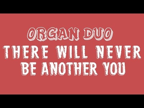There Will Never Be Another You Play-Along (Organ Duo)