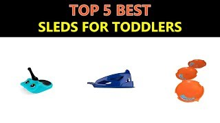Toddler Sled - Best Sleds for Toddlers 2018