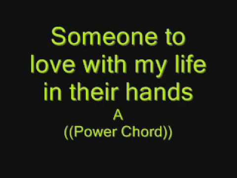Gotta Be Somebody Nickelback Lyrics with Guitar Chords - YouTube