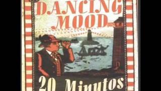 Dancing Mood -  I