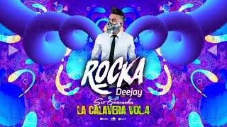 Set La Calavera Vol.4 - Dj Rocka (Set Guaracha)