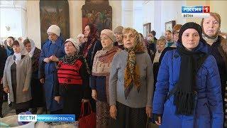 В кировских храмах проходят молебны против распространения эпидемии(ГТРК Вятка)