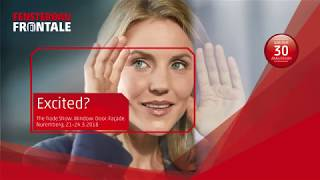 Excited about FENSTERBAU FRONTALE 2018