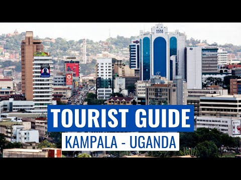 Kampala - Uganda: 10 Best Places To Visit   Tourist Guide