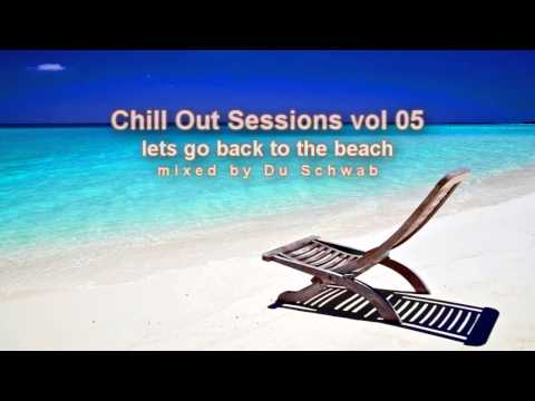 🔴 Best Chill Out Music vol05 Lets Go Back To The Beach - Mixed by Du Schwab