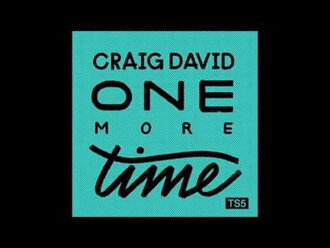 One More Time - Craig David  We find the