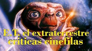 E.T. El EXTRATERRESTRE de Steven Spielberg (1982) CRÍTICA.