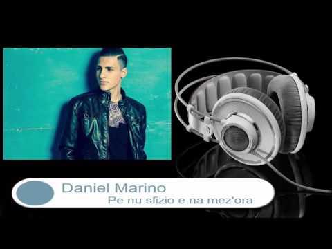 Daniel Marino - Pe Nu Sfizio è Na Mez'ora