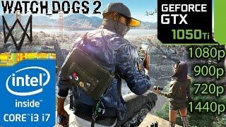 Watch Dogs 2: GTX 1050 ti - i3 6100 and i7 4790 - 1080p - 900p - 720p - 1440p