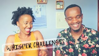 The Whisper Challenge  WANJIRU NJIRU