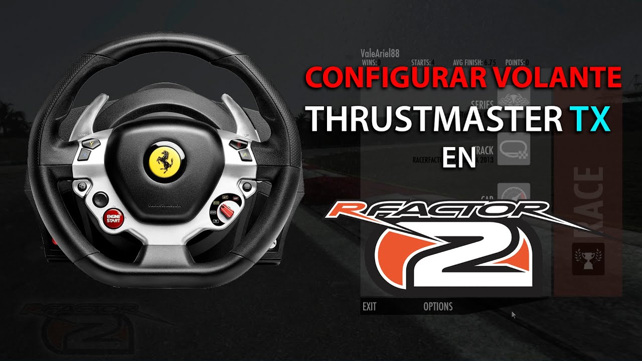 Configurar volante THRUSTMASTER TX en RFACTOR 2 FORCE FEEDBACK Setup | HD  1080p