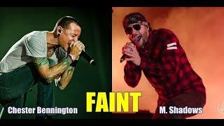 Gambar cover Faint || Chester Bennington & M. Shadows