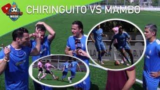 EL CHIRINGUITO VS. MAMBO FC (FINAL) PARTIDO COMPLETO