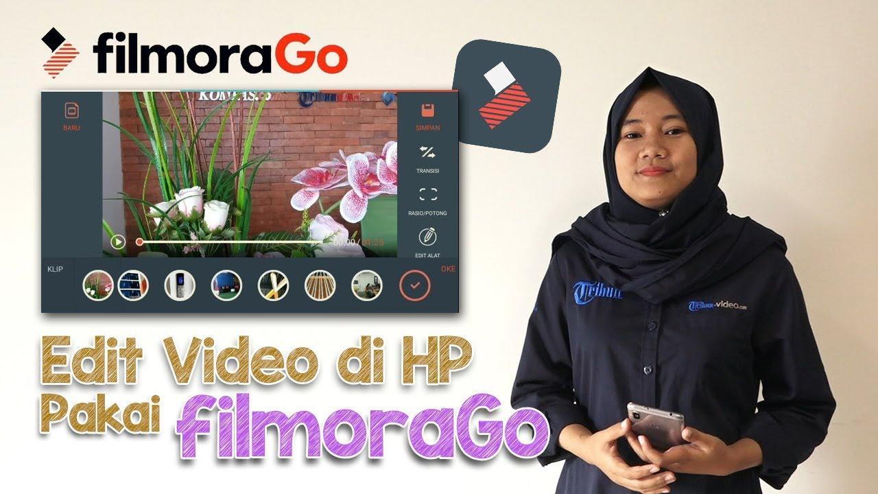 Tutorial Edit Video Di Hp Pakai Aplikasi Filmorago Youtube