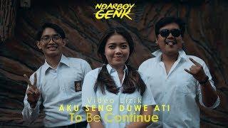 NDARBOY GENK - AKU SENG NDUWE ATI (Official Video Lyric) BERSAMBUNG . .