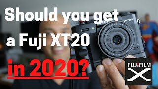 Should you get the Fujifilm X-T20 in 2020?