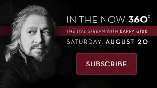 Скачать In The Now 360 The Live Stream With Barry Gibb Announcement