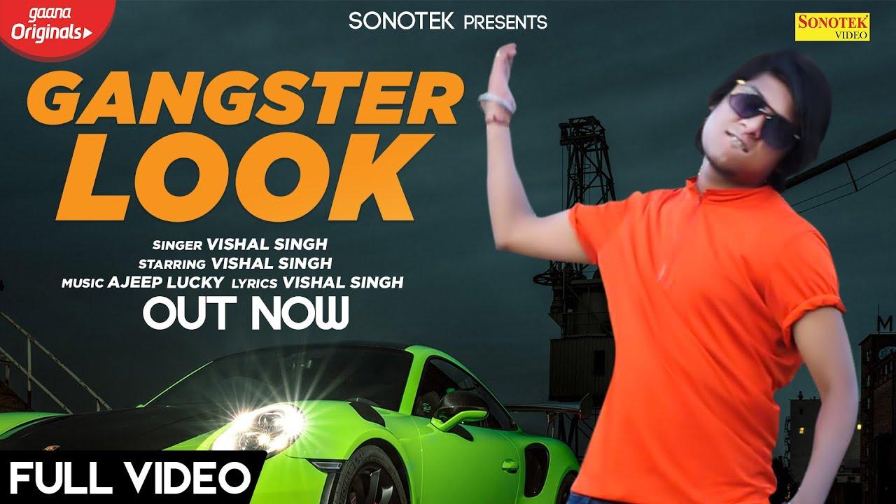 Gangster Look - Fan Gulzaar Chhaniwala Ke   Vishal Singh   New Haryanvi Songs Haryanavi  2020