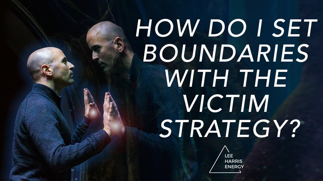 How Do I Set Boundaries With the Victim Strategy? (Narcissistic Abuse  Syndrome)