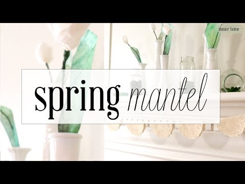SPRING MANTEL 2019 DECORATE WITH ME | DIY PAPER TULIPS
