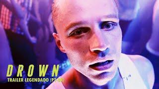 Drown (trailer legendado)
