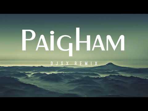 DJSX - Paigham (Remix)