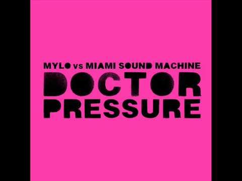 Mylo vs. Miami Sound Machine - Doctor Pressure (Dirty Radio Edit) (2005) mp3