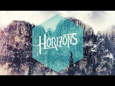 Клип Horizons - Find Your Light