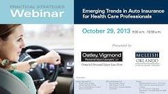 Practical Strategies Webinar: Emerging Trends in Auto Insurance - October 29, 2013