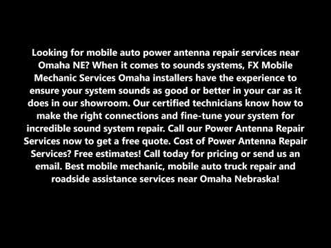 power-antenna-repair-services-and-cost-in-omaha-ne-|-fx-mobile-mechanic-services-omaha