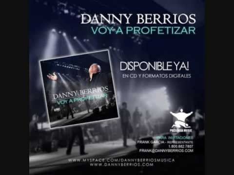 EL REY TE MANDO A LLAMAR     DANNY BERRIOS