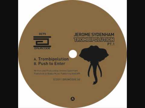 Jerome Sydenham - Push To Enter