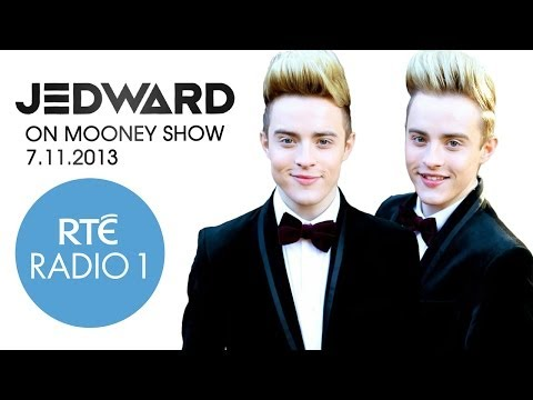 Jedward on RTÉ Radio One The Mooney Show 7.11.2013