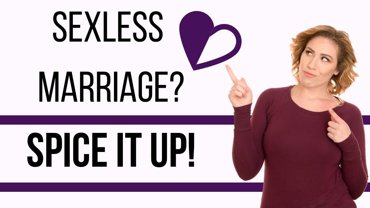 How to spice up a sexless marriage