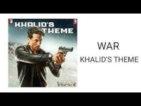 3d-songs।।war---khalid's-theme-(instrumental)-|-khalid's-theme-soundtrack-in-war-movie