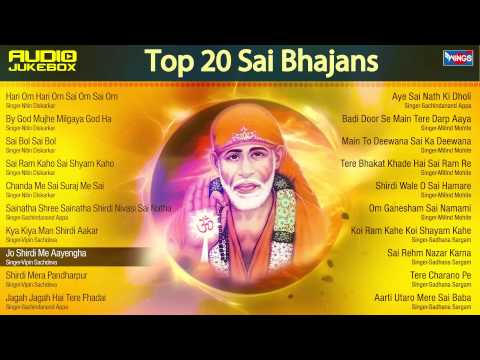 Top 20 Super Hit Sai Baba  Bhajan Full Song - Hari Om Sai Om - Sai Ram Sai Shyam - Sai Baba Songs