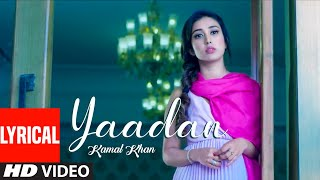 Kamal Khan: Yaadan (Full Lyrical Song) G Guri | Dalvir Bhullar| New Punjabi Songs 2020