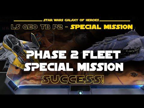 Phase 2 Fleet Special Mission Negotiator - LS Geo TB | SWGOH
