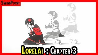 Lorelai - The QUEEN Is BACK!  - (Lorelai Gameplay Chapter 3 Complete)